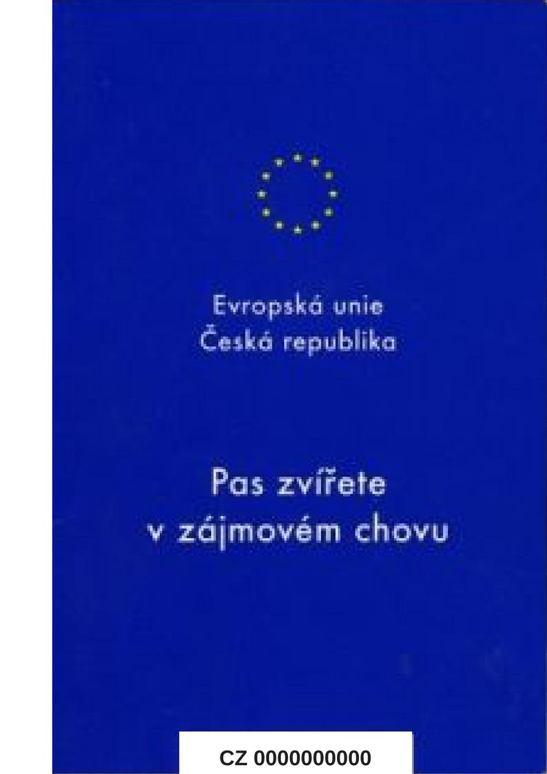 Pas zvířete v zájmovém chovu . Je zde znak Evropské unie, Evropská unie, Česká republika, nápis Pas zvířete v zájmovém chovu